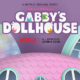 Gabby's Dollhouse: Release Date, Trailer and More!