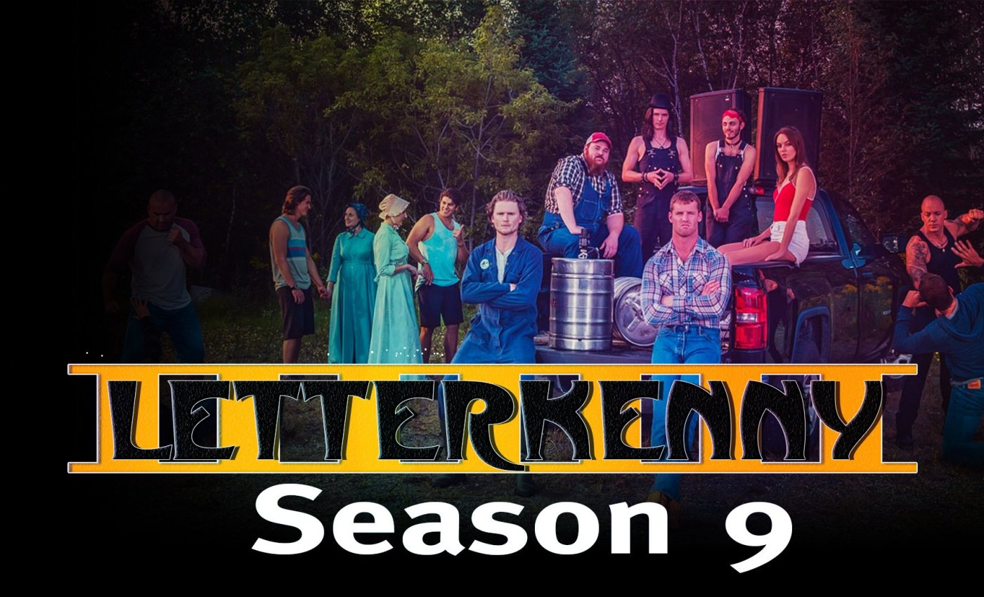 'Letterkenny' Season 9: Release Date, Cast and Updates!