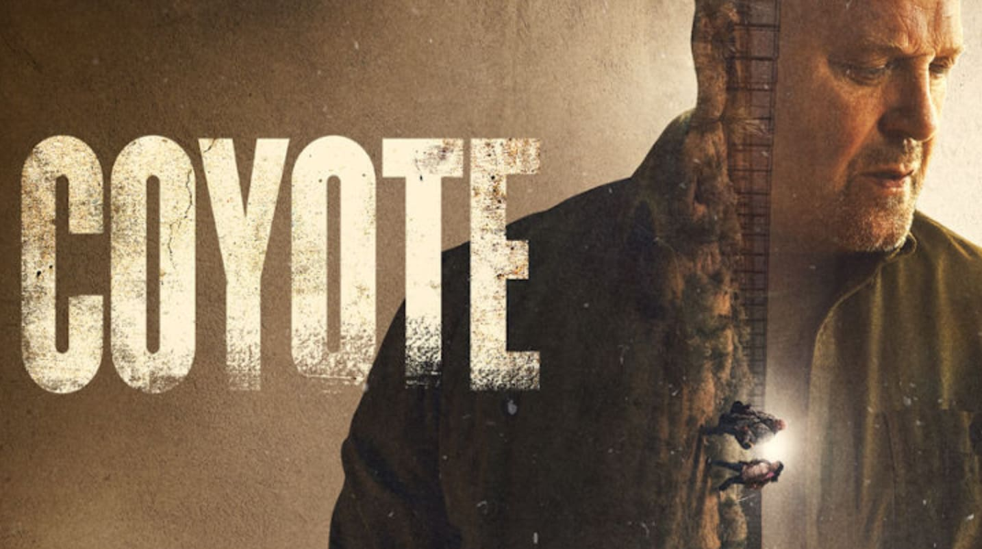 Coyote: Release Date, Trailer, Cast and More!