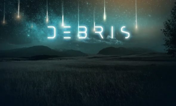 Debris: Official Release Date, Trailer, Cast and Updates!