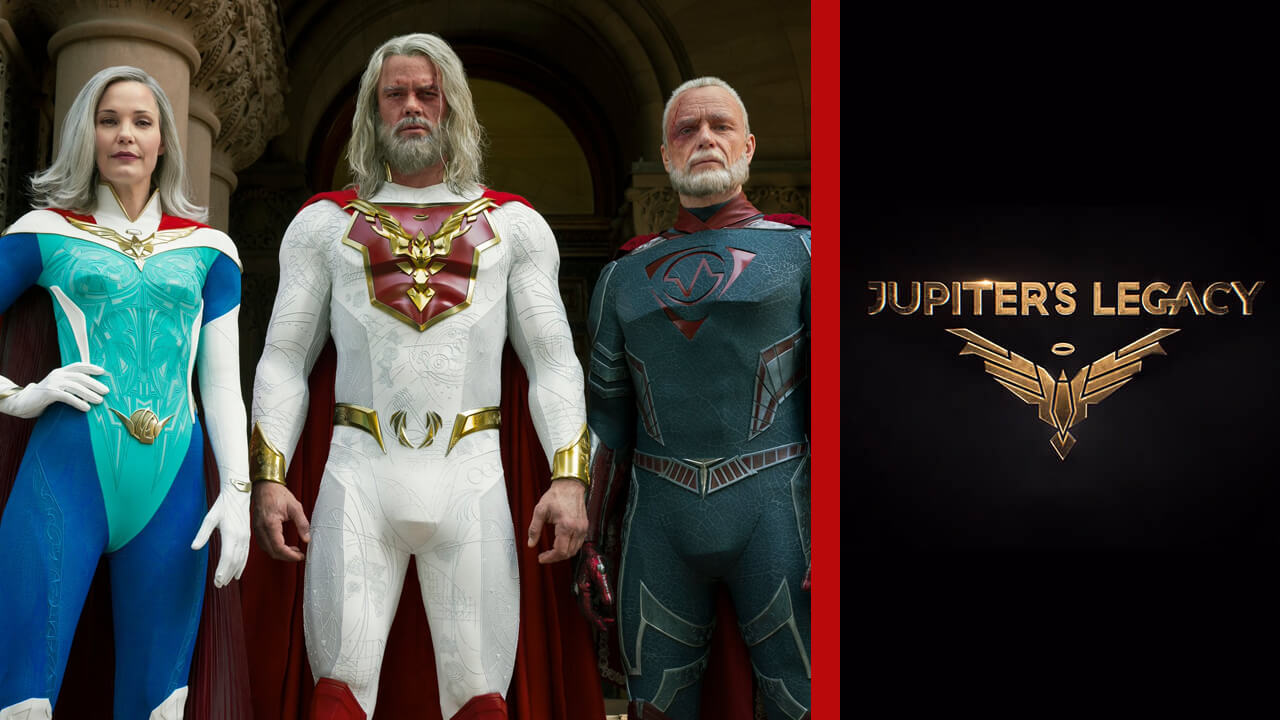 Jupiter's Legacy: Release Date, Trailer, Cast and Updates!