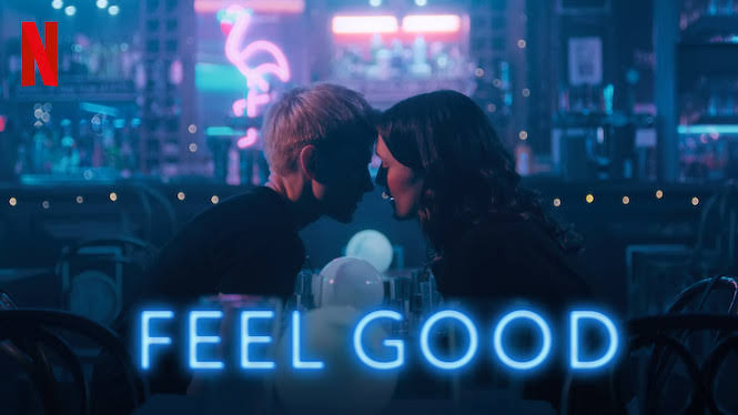 Feel Good 2: Release Date, Trailer, Cast and Updates!