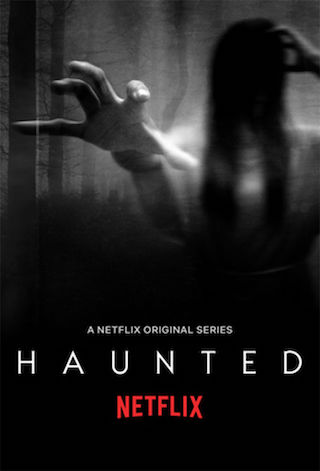 Haunted: Season 3, Plot, Release Date and more!