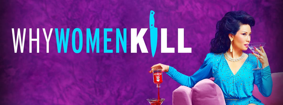 Why Women Kill Season 2: Release Date, Cast and Latest Updates!
