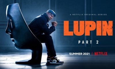 Lupin Part 2: Release Date, Teaser, Trailer, Cast and Updates!