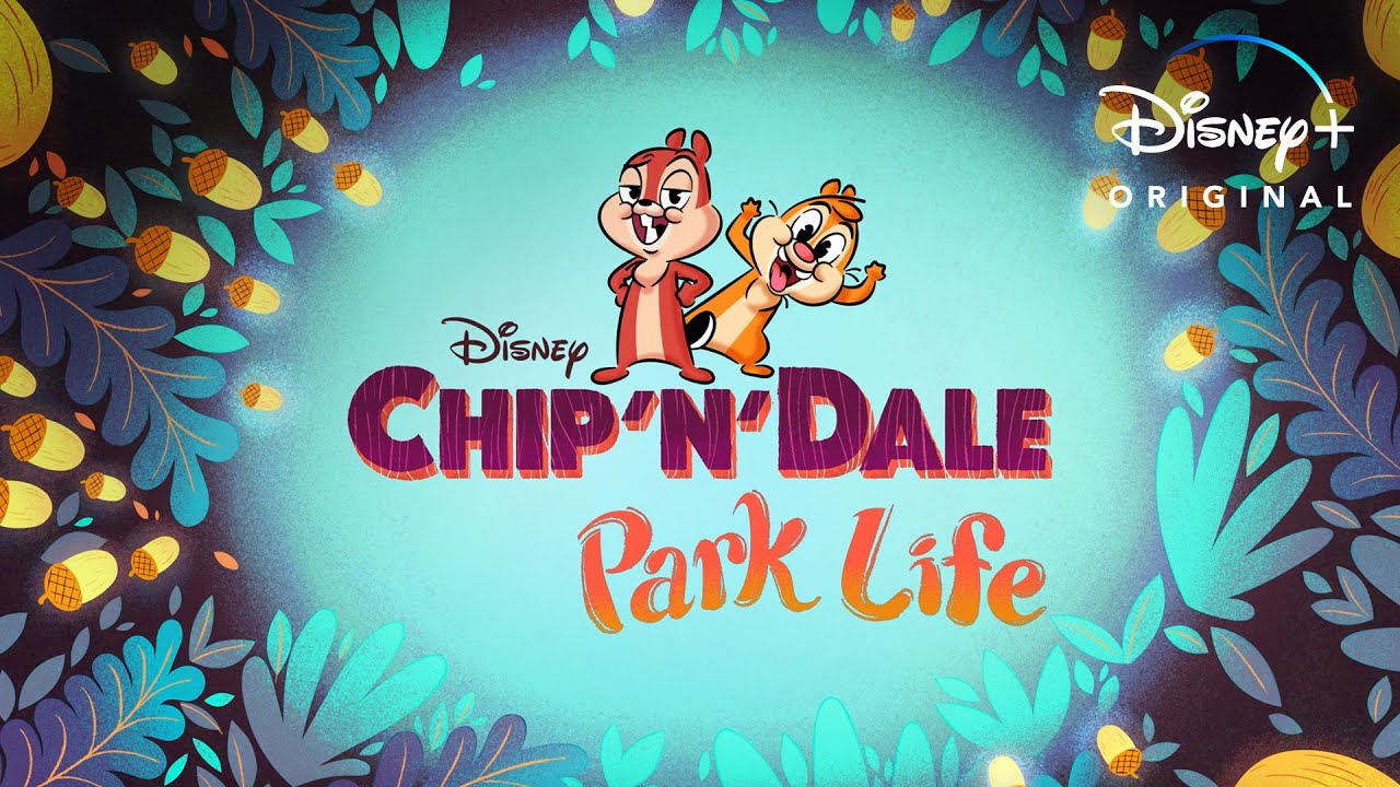 Chip 'N' Dale: Park Life: Release Date, Cast and Latest Updates!