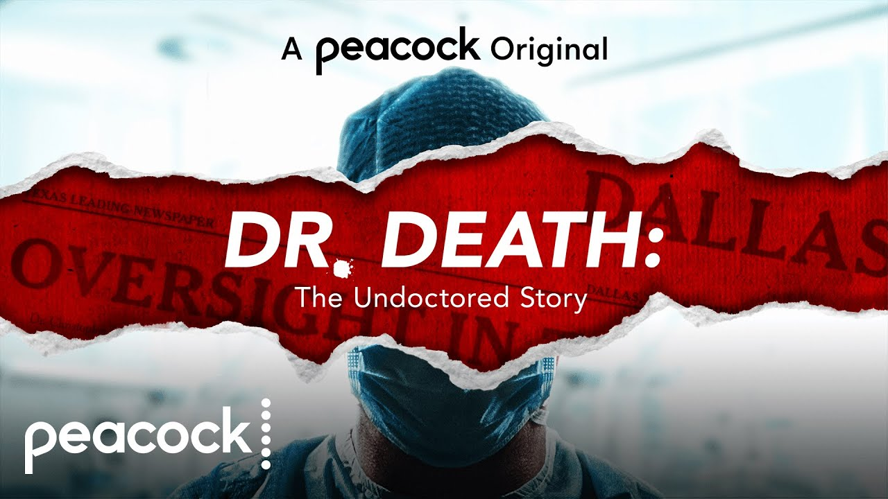 Dr. Death: The Undoctored Story Season 1