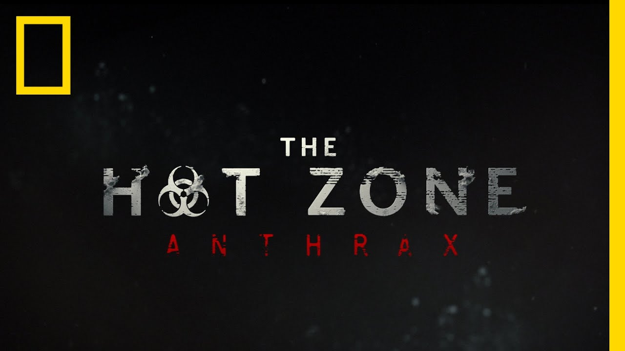 The Hot Zone: Anthrax: Release Date, Sneak Peek, Teaser Trailer, Cast and Latest Updates!